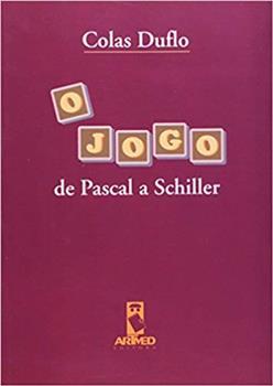 O JOGO de Pascal a Schiller