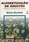 ALFABETIZACAO DE ADULTOS:LEITURA E PROD.TEXTOS