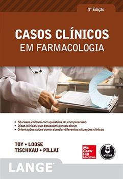 CASOS CLINICOS EM FARMACOLOGIA 3ED.