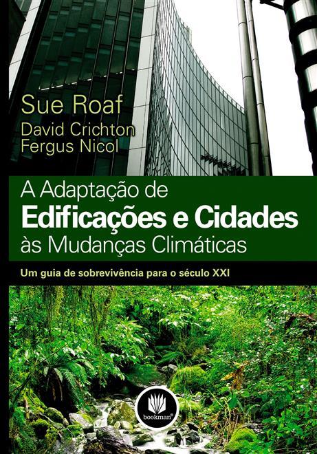 a adaptação de edificações e cidades às mudanças
