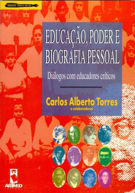Educação, Poder e Biografia Pessoal