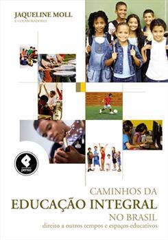 Caminhos da Educação Integral no Brasil