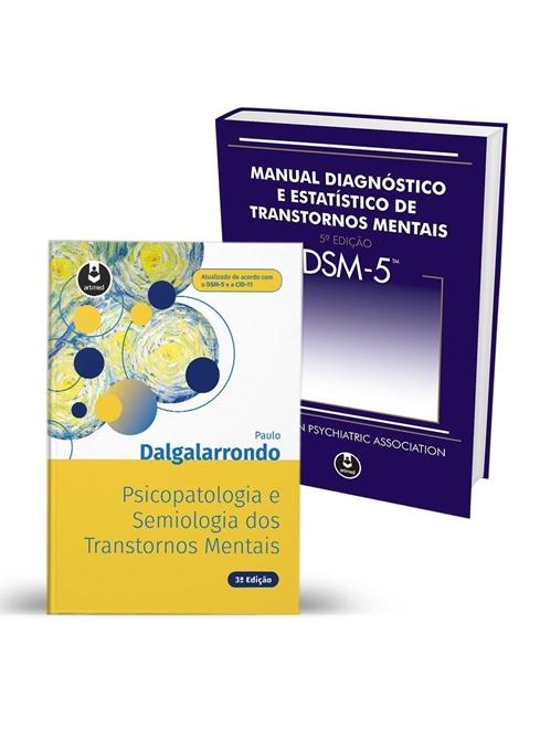 Kit Psicopatologia e Semiologia dos Transtornos Mentais + DSM-5