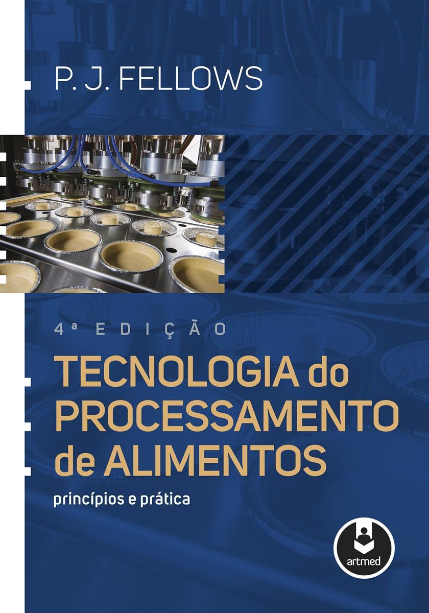 1004605_tecnologia-do-processamento-de-alimentos-4ed9788582715253_z3_636837636437360471.jpg