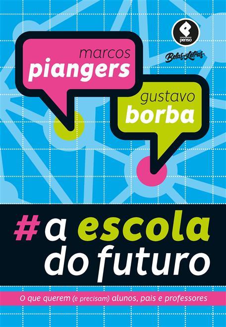A Escola do Futuro