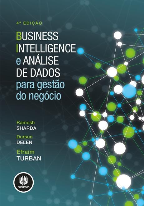 business intelligence e análise de dados para gestão do negócio