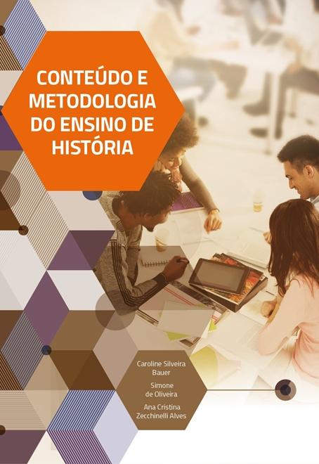 conteúdo e metodologia do ensino de história