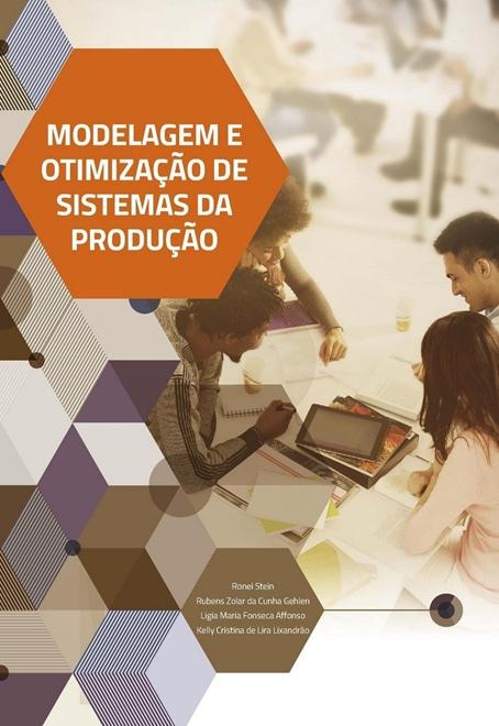 Modelagem e Otimização de Sistemas da Produção