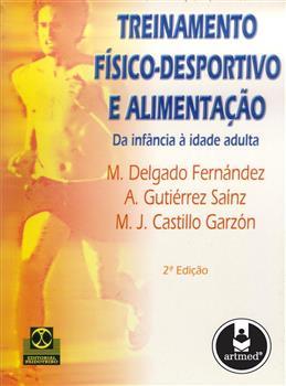 Treinamento Físico-Desportivo e Alimentação - 2.ed.