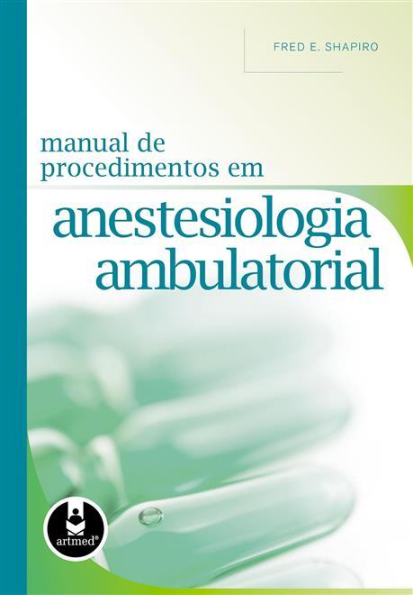 manual de procedimentos em anestesiologia ambulatorial