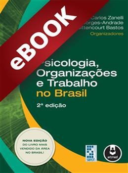 Psicologia, Organizações e Trabalho no Brasil  - eBook