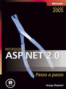 MICROSOFT ASP.NET 2.0 PASSO A PASSO