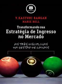 TRANSFORMANDO SUA ESTRATEGIA DE INGRESSO NO MERCAD