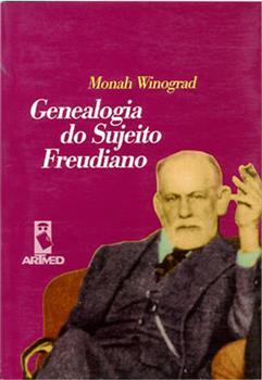 Genealogia do Sujeito Freudiano