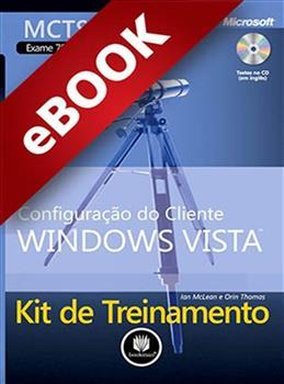 Kit de Treinamento MCTS (Exame 70-620) - eBook