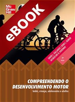 Compreendendo o Desenvolvimento Motor  - eBook