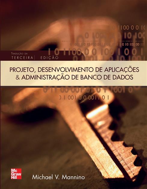 projeto, desenvolvimento de aplicações e administração de banco de dados