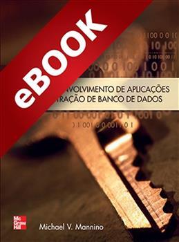 Projeto, Desenvolvimento de Aplicações e Administração de Banco de Dados  - eBook