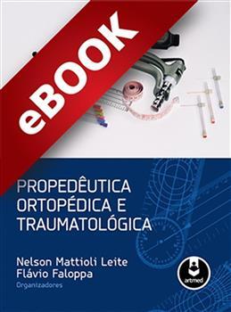 Propedêutica Ortopédica e Traumatológica - eBook