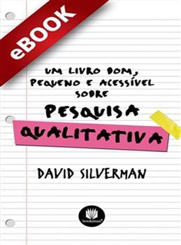 Um Livro Bom, Pequeno e Acessível sobre Pesquisa Qualitativa - eBook