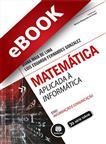 Matemática Aplicada à Informática - eBook