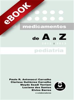 Medicamentos de A a Z: Pediatria - eBook