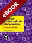 Educação e Construção do Conhecimento - eBook