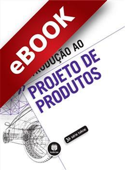 Introdução ao Projeto de Produtos - eBook