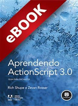 Aprendendo ActionScript 3.0 - eBook