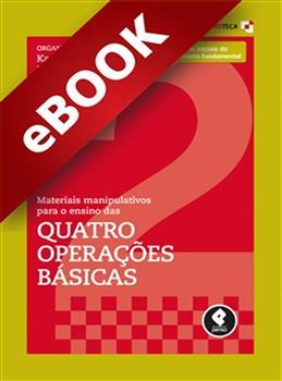 Materiais Manipulativos para o Ensino das Quatro Operações Básicas - Vol.2 - eBook