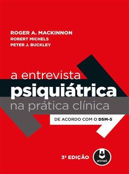 A Entrevista Psiquiátrica na Prática Clínica - eBook