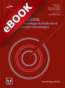 Saúde Coletiva: Políticas, Epidemiologia da Saúde Bucal e Redes de Atenção Odontológica - eBook