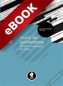 Teoria do Gatekeeping - eBook