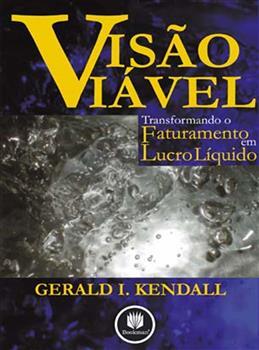 VISAO VIAVEL TRANSFORMANDO O FATURAMENTO