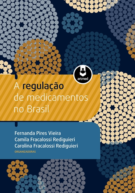 a regulação de medicamentos no brasil