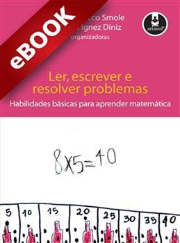 Ler, Escrever e Resolver Problemas - eBook