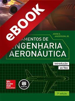 Fundamentos de Engenharia Aeronáutica - eBook
