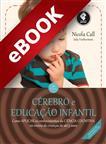 Cérebro e Educação Infantil - eBook