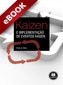 Kaizen e Implementação de Eventos Kaizen - eBook