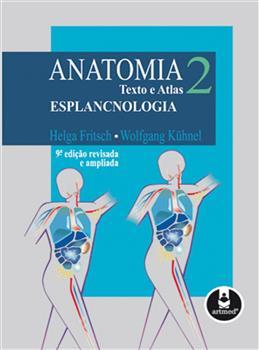 ANATOMIA TEXTO E ATLAS   VOL 2:ESPLANCNOLOGIA