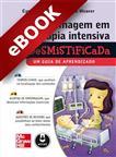Enfermagem em Terapia Intensiva Desmistificada - eBook