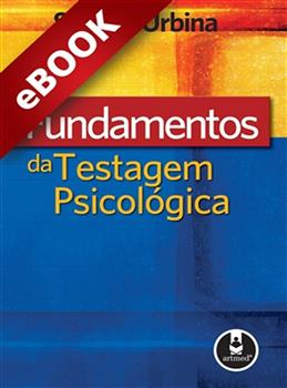 Fundamentos da Testagem Psicológica - eBook