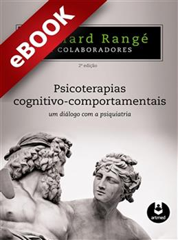 Psicoterapias Cognitivo-Comportamentais - eBook