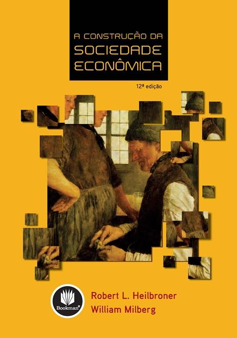 a construção da sociedade econômica
