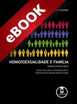Homossexualidade e Família - eBook