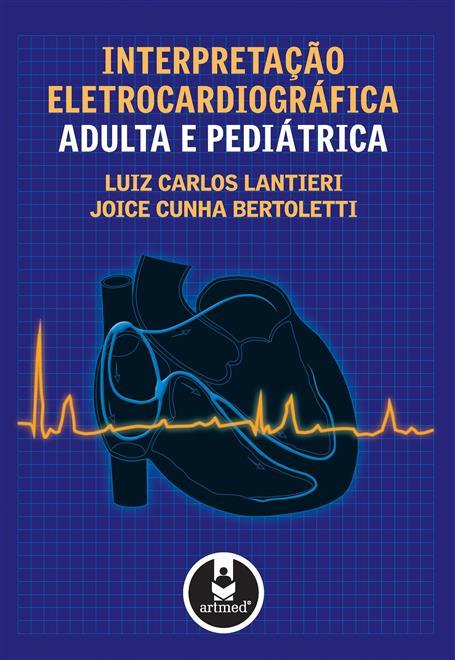 interpretação eletrocardiográfica adulta e pediátrica