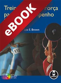Treinamento de Força para o Desempenho Humano - eBook