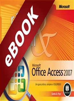 Microsoft Office Access 2007  - eBook
