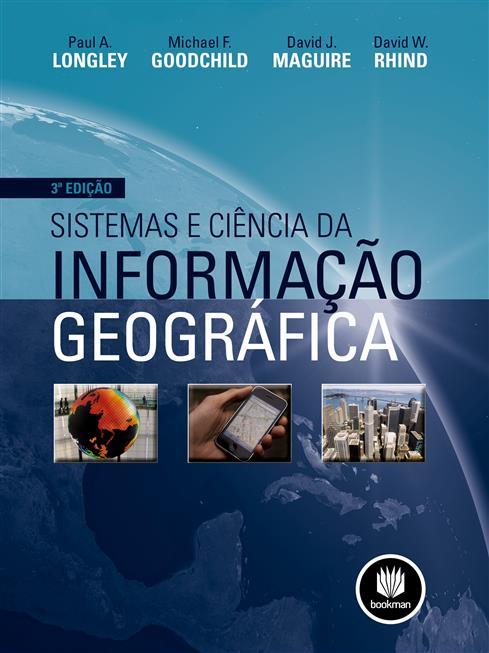 sistemas e ciência da informação geográfica