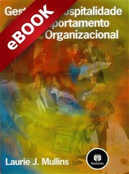 Gestão da Hospitalidade e Comportamento Organizacional - eBook